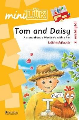 Tom and Daisy - Szókincsfejlesztés 2. osztálytól LDI314 - miniLÜK