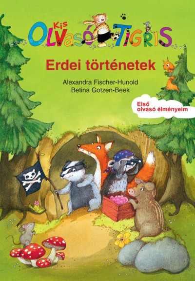 Erdei történetek - Kis Olvasó Tigris