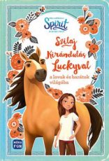 Szilaj - Kirándulás Luckyval a lovak és barátok világába