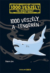 1000 veszély a tengeren - 1000 veszély - Te döntesz!