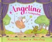Angelina a színpadon