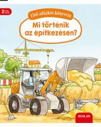 Mi történik az építkezésen? - Első ablakos könyvem