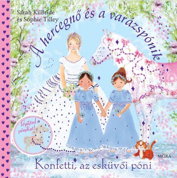Konfetti, az esküvői póni - A hercegnő és a varázspónik