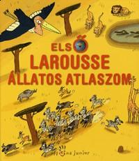 Első Larousse állatos atlaszom