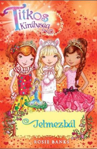 Titkos királyság 17. - Jelmezbál