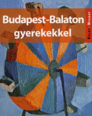 Budapest-Balaton gyerekekkel