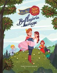 Bullagária hercege - Tökéletes történet