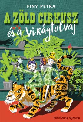 A Zöld Cirkusz és a virágtolvaj