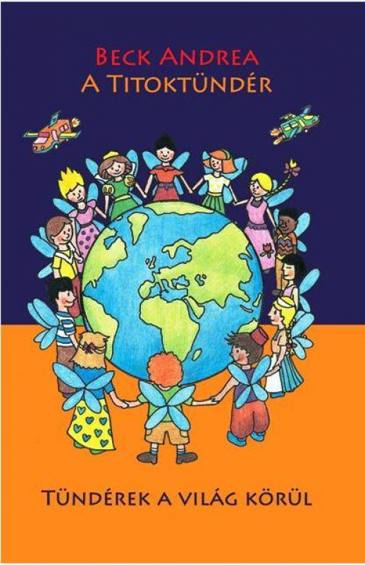 A Titoktündér 7. - Tündérek a világ körül