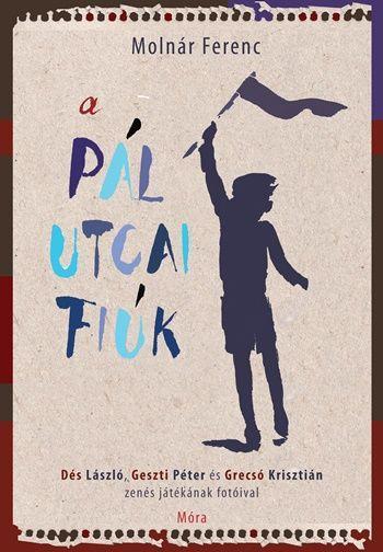 A Pál utcai fiúk - a regény, a musical fotóival