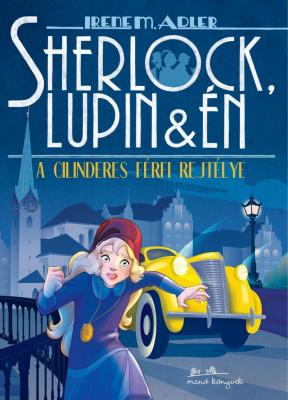 Sherlock, Lupin és én 15. - A cilinderes férfi rejtélye