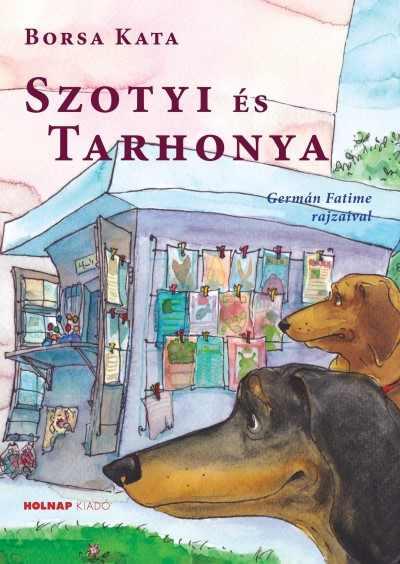 Szotyi és Tarhonya