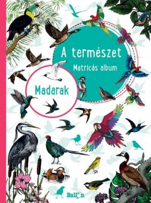 A természet - Matricás album - Madarak