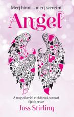 Lélektársak 5. - Angel - Merj hinni... merj szeretni!