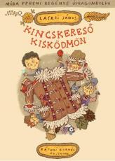 Kincskereső kisködmön - Móra Ferenc regénye újragombolva - CD melléklettel