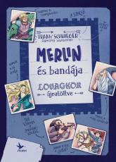 Merlin és bandája – Lovagkor újratöltve