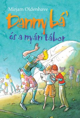 Danny bá' és a nyári tábor