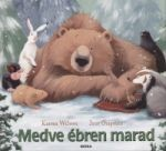 Medve ébren marad