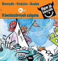 A betűszörnyek szigete - Rém jó könyvek 2.