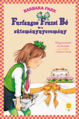 Furfangos Fruzsi Bé és a süteménynyeremény - Furfangos Fruzsi Bé