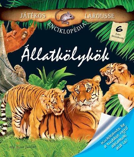 Állatkölykök - Játékos Larousse enciklopédiám