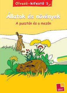 Olvasó-kifestő 1. - Állatok és növények - A pusztán és a mezőn