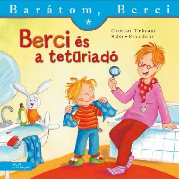 Berci és a tetűriadó - Barátom, Berci füzetek