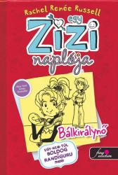 Egy Zizi naplója 6. - Bálkirálynő - Egy nem túl boldog randiguru meséi