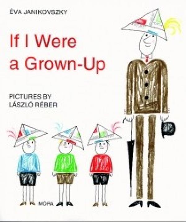 If I were a grown-up...