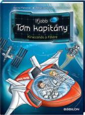 Ifjabb Tom kapitány 2. - Kiruccanás a Földre
