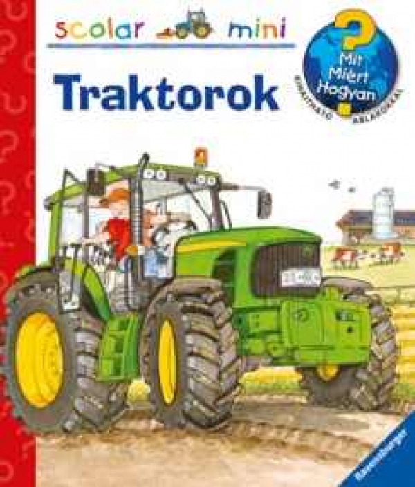 Traktorok - Mit? Miért? Hogyan? - Mini 33.