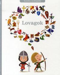 Lovagok - Kalandos enciklopédia
