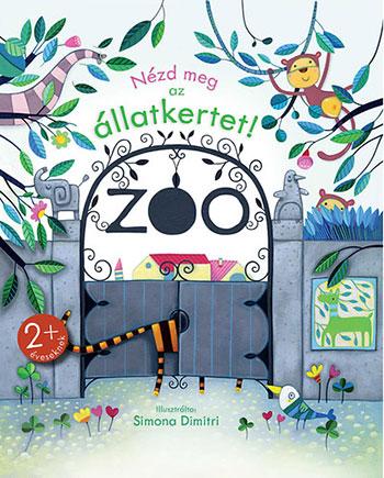 Nézd meg az állatkertet!