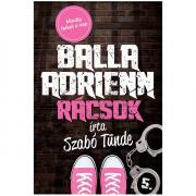 Balla Adrienn 5. - Rácsok