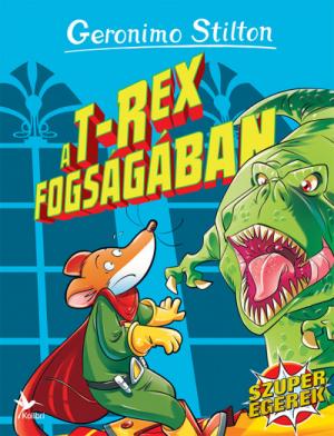 A T-rex fogságában