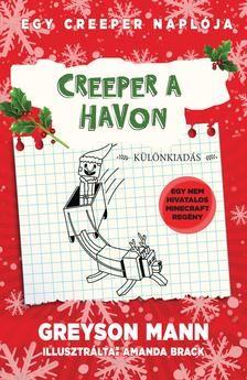 Egy creeper naplója 3. - Egy creeper naplója 3. - Creeper a havon