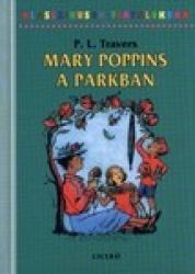 Mary Poppins a parkban - Klasszikusok Fiataloknak 4.