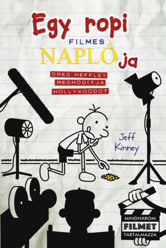 Egy ropi filmes naplója 1. - Greg Heffley meghódítja Hollywoodot