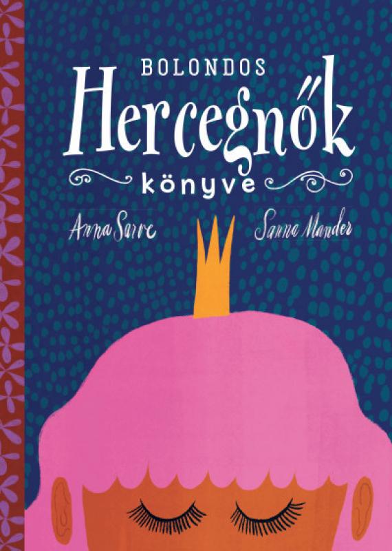 Bolondos hercegnők könyve
