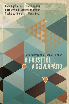 A Fausttól a Szívlapátig - kortárs könyvek a középiskolában