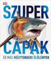 Szupercápák és más mélytengeri élőlények!