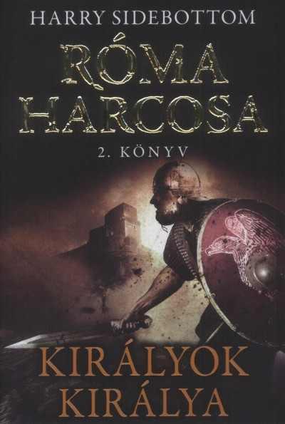 Róma harcosa 2. - Királyok Királya