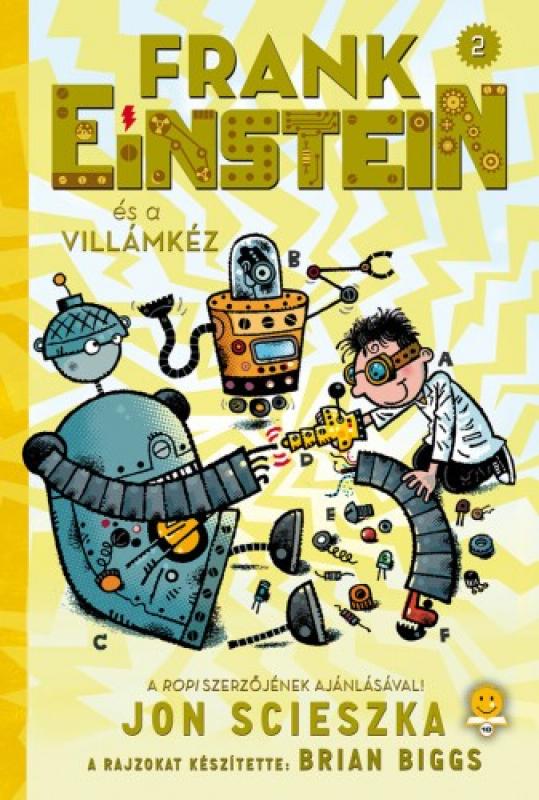 Frank Einstein 2. - Frank Einstein és a Villámkéz