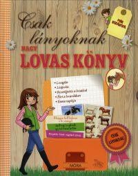 Nagy lovas könyv - Csak lányoknak