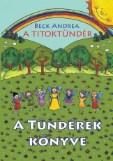 A Titoktündér 4. - A tündérek könyve