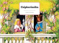 Csipkerózsika - Klasszikus térbeli mesekönyv