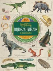 Érdekességek gyűjteménye - Dinoszauruszok és más ősállatok