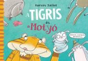 A Tigris és a Motyó