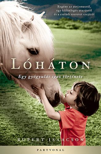 Lóháton - Egy gyógyulás igaz története