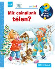 Mit csinálunk télen? - Mit? Miért? Hogyan? - Mini